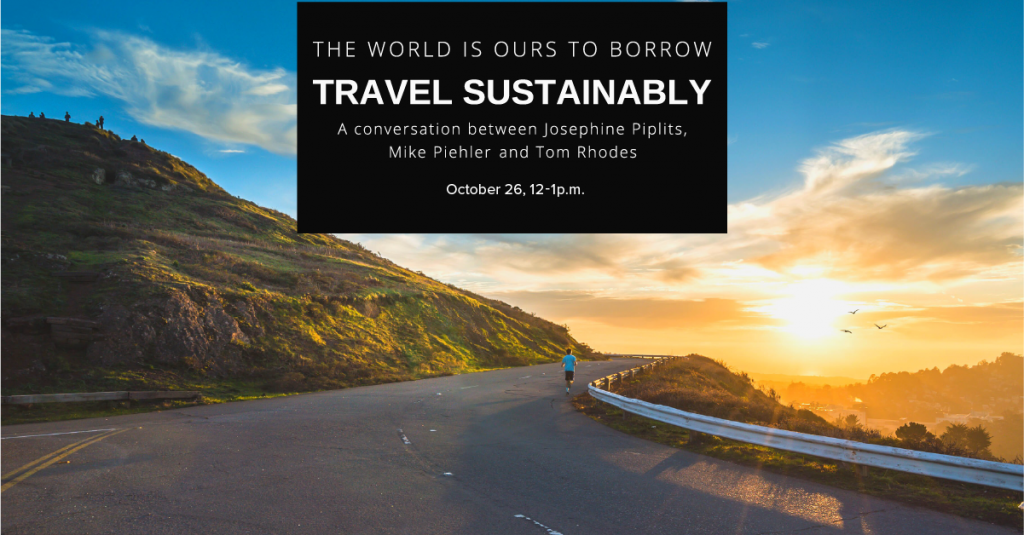 Travel Sustainably discussion on October 26 2021 at 12 p.m.